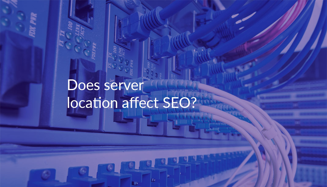 Does server location affect SEO?