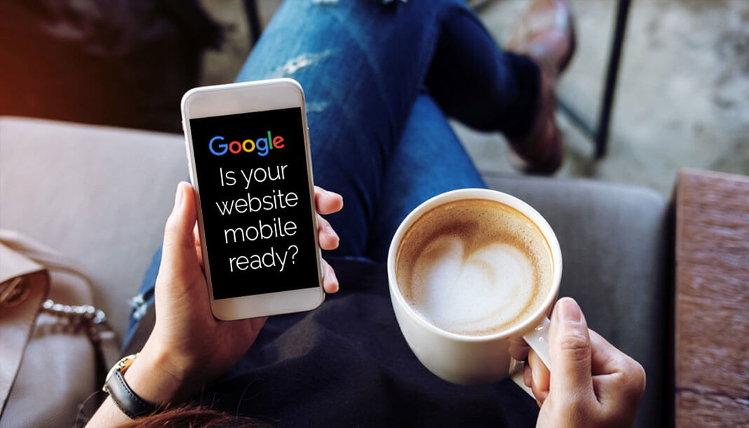 How do I make my website Mobile Friendly? – and why should I?